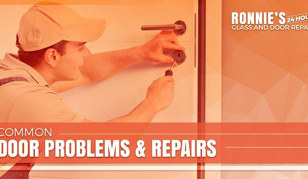 Common Door Problems & Repairs — 24 Hour Door Repair