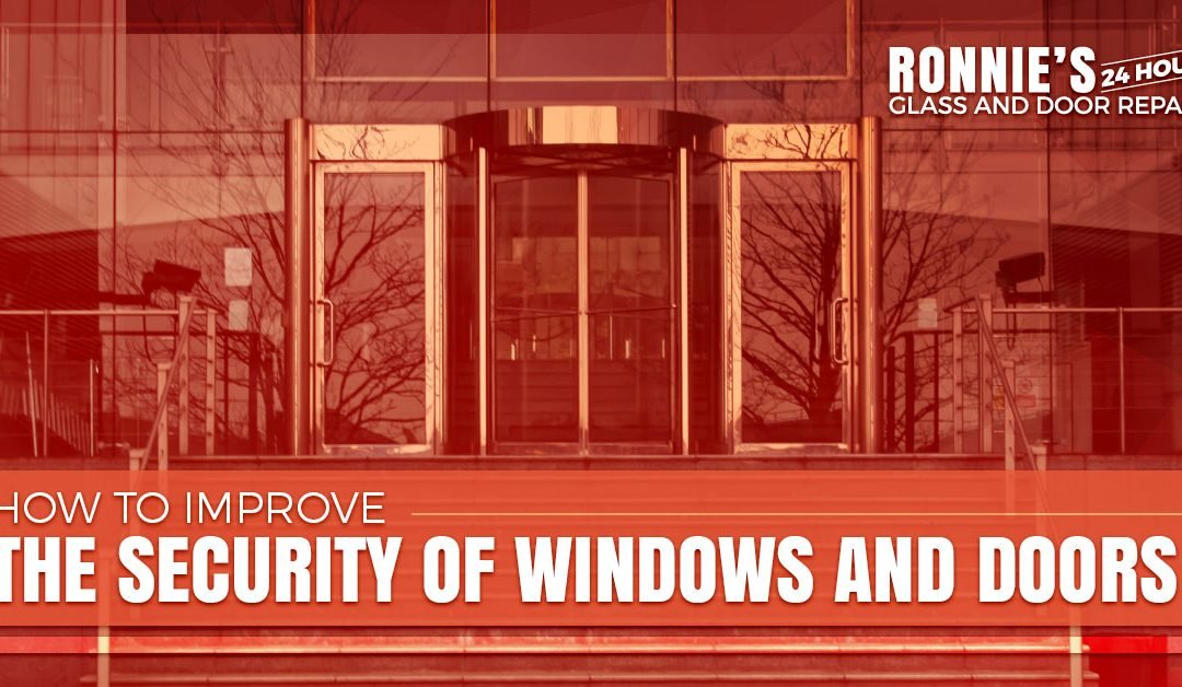 How to Improve the Security of Windows and Doors