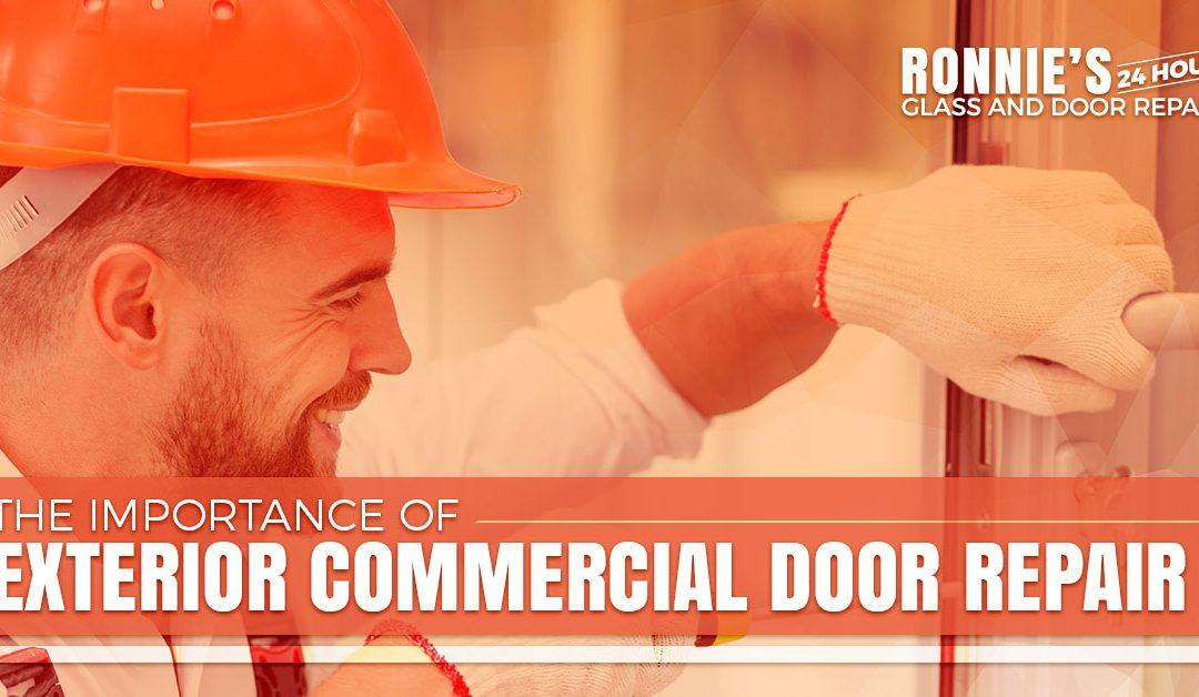 The Importance of Exterior Commercial Door Repair